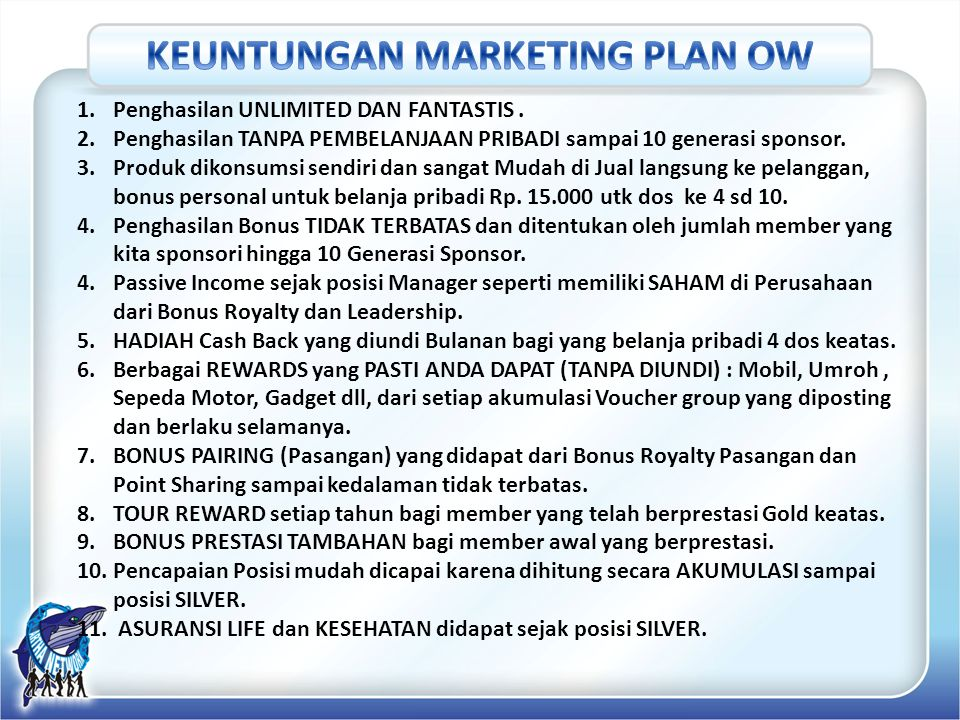 KEUNTUNGAN MARKETING PLAN OW