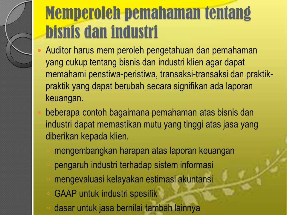 Memperoleh pemahaman tentang bisnis dan industri
