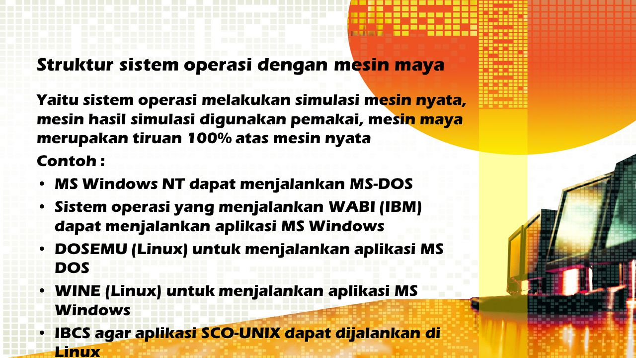 Struktur sistem operasi dengan mesin maya