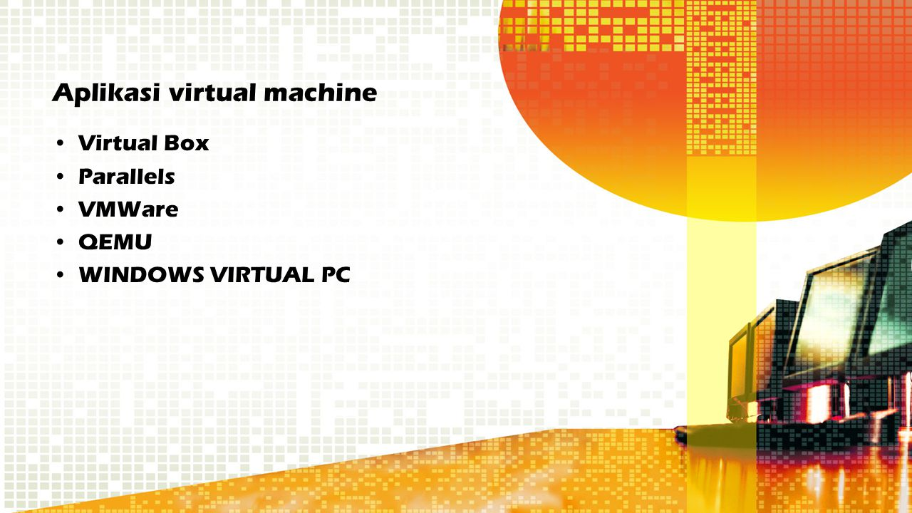 Aplikasi virtual machine