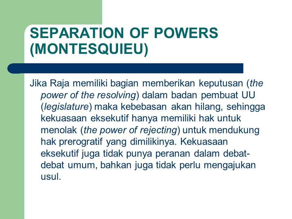 SEPARATION OF POWERS (MONTESQUIEU)