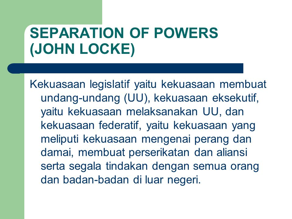 SEPARATION OF POWERS (JOHN LOCKE)