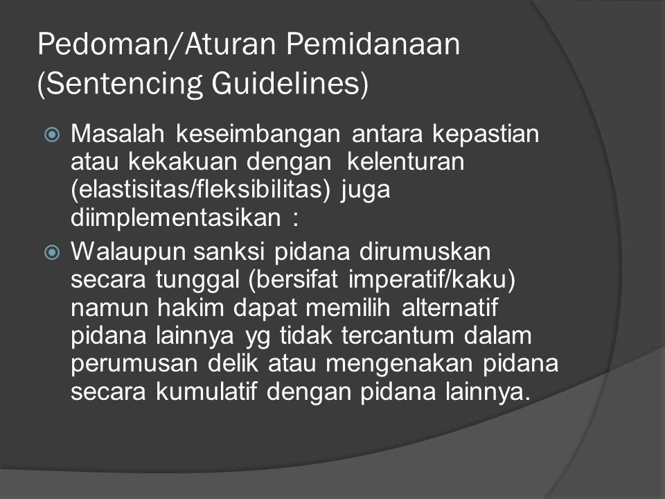 Pedoman/Aturan Pemidanaan (Sentencing Guidelines)