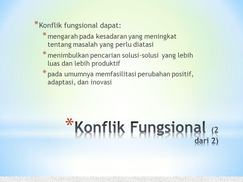 Konflik Fungsional (2 dari 2)