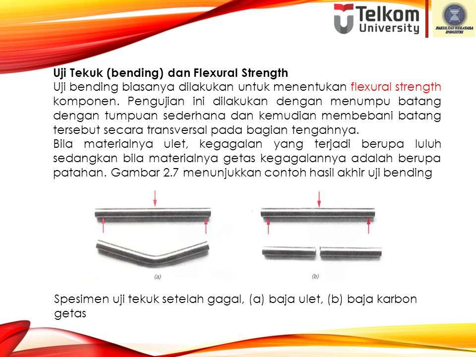 Uji Tekuk (bending) dan Flexural Strength