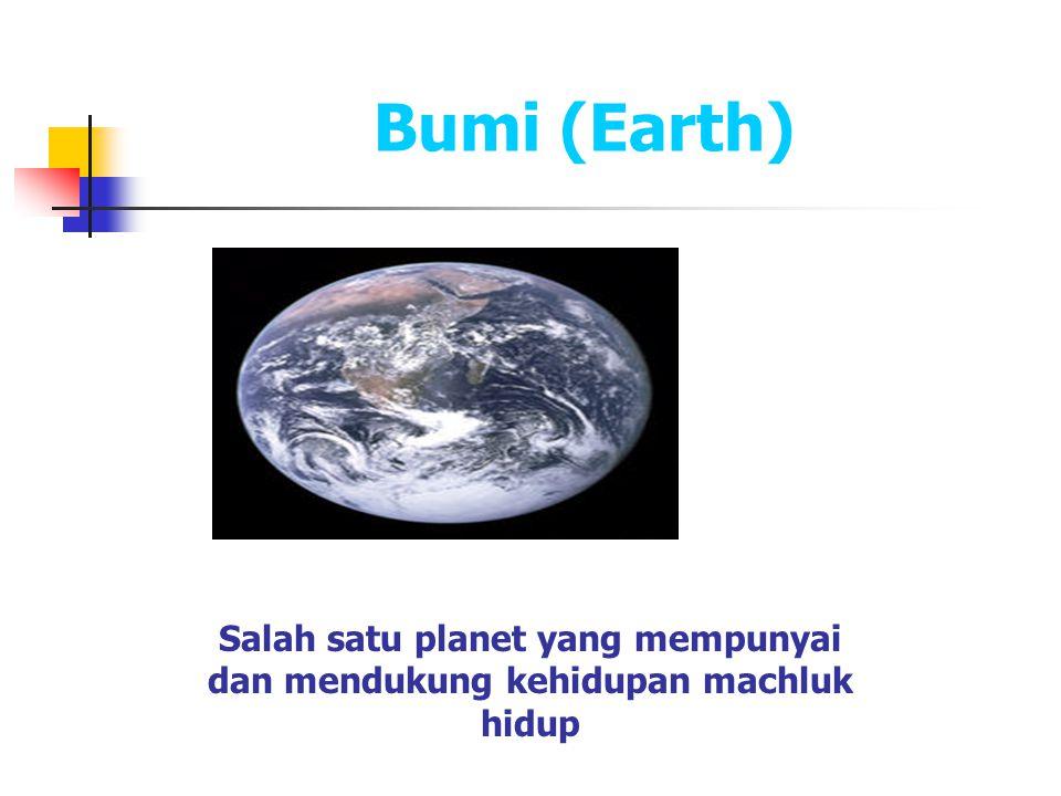 Salah satu planet yang mempunyai dan mendukung kehidupan machluk hidup