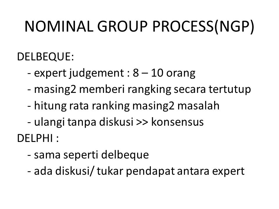 NOMINAL GROUP PROCESS(NGP)