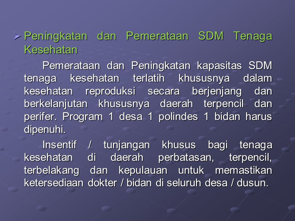 Peningkatan dan Pemerataan SDM Tenaga Kesehatan
