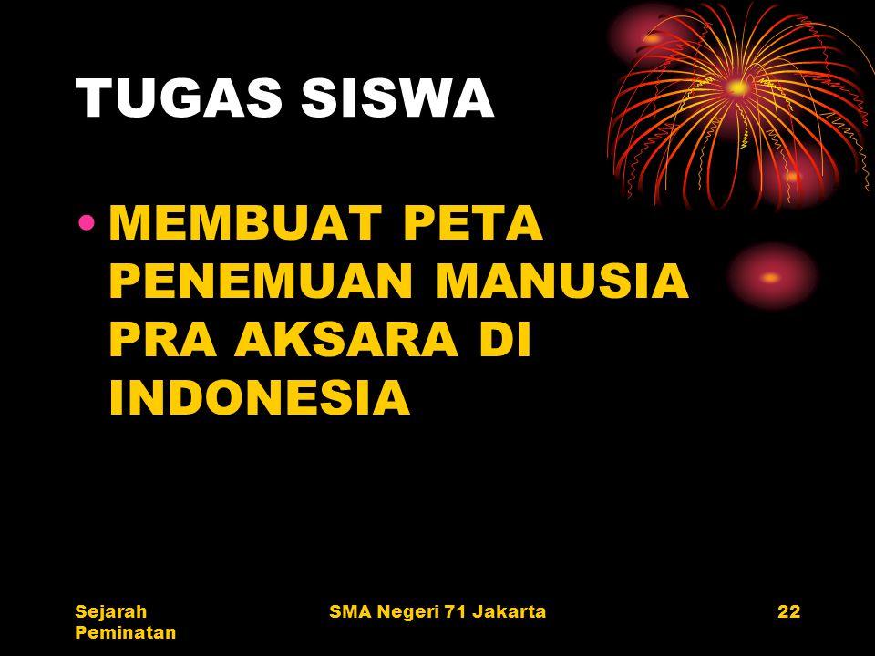 TUGAS SISWA MEMBUAT PETA PENEMUAN MANUSIA PRA AKSARA DI INDONESIA