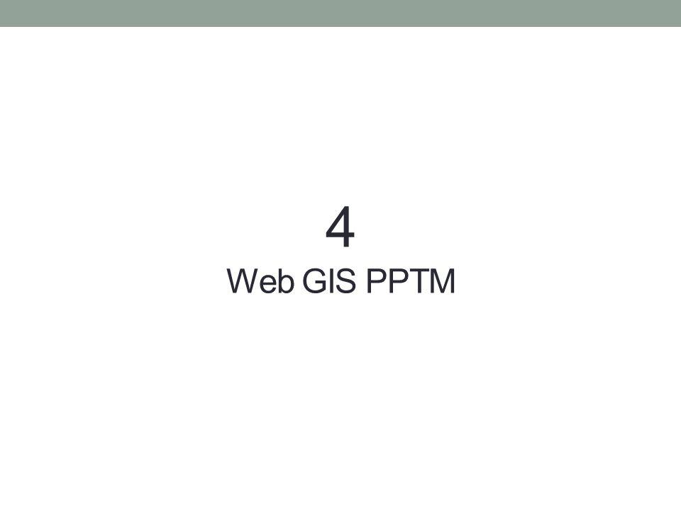 4 Web GIS PPTM