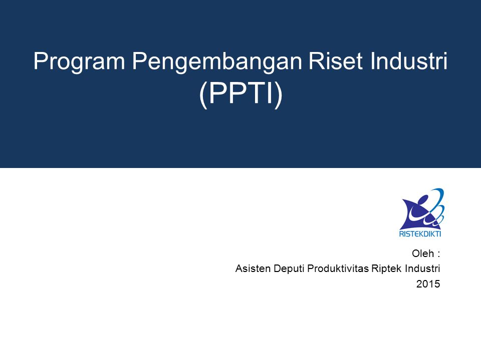 Program Pengembangan Riset Industri (PPTI)