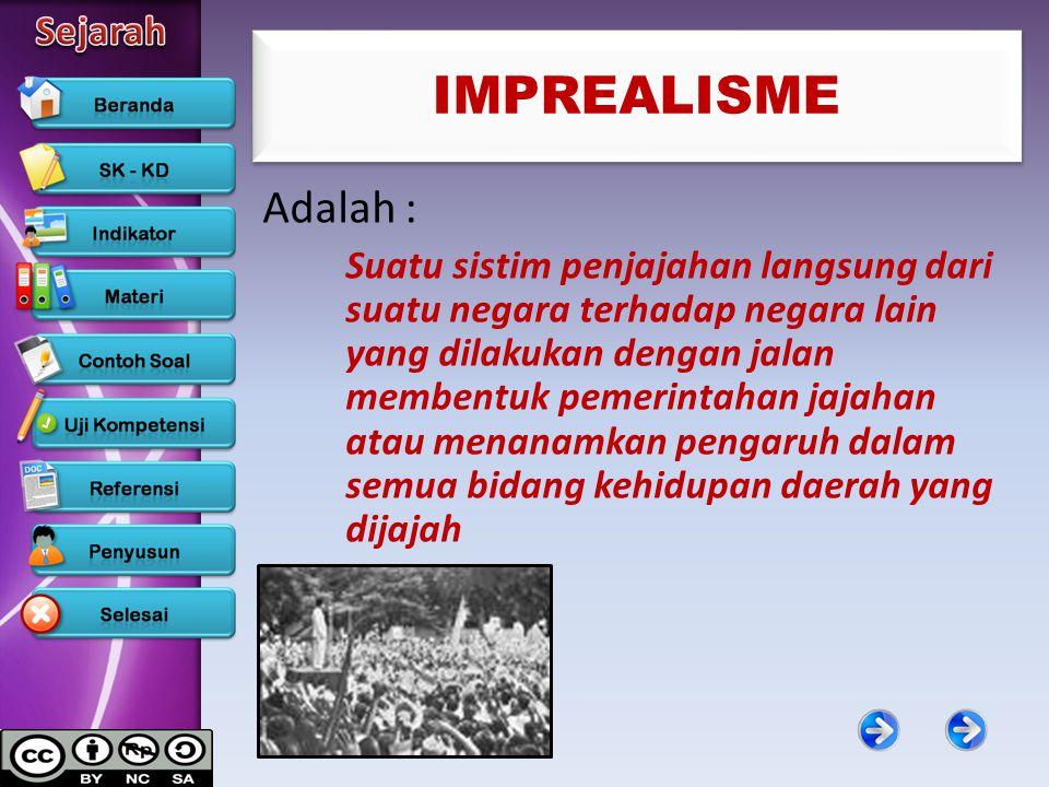 IMPREALISME Adalah :