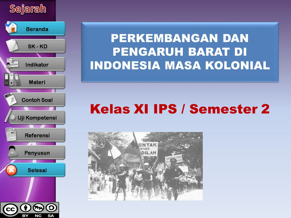 PERKEMBANGAN DAN PENGARUH BARAT DI INDONESIA MASA KOLONIAL