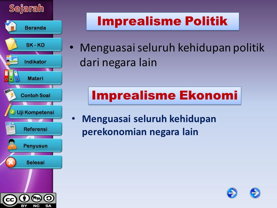 Menguasai seluruh kehidupan politik dari negara lain