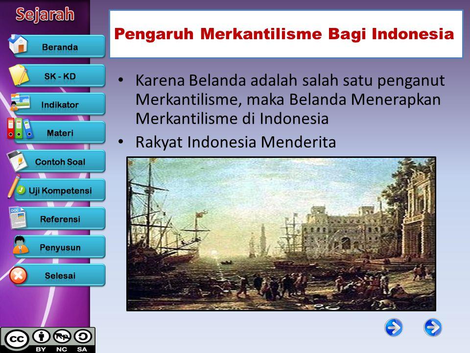 Pengaruh Merkantilisme Bagi Indonesia