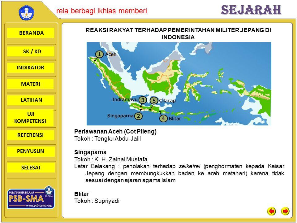 REAKSI RAKYAT TERHADAP PEMERINTAHAN MILITER JEPANG DI INDONESIA