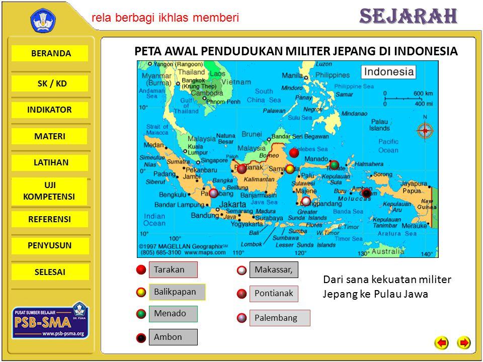 PETA AWAL PENDUDUKAN MILITER JEPANG DI INDONESIA