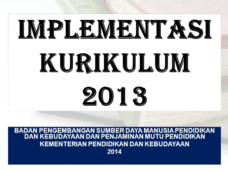 IMPLEMENTASIKURIKULUM 2013