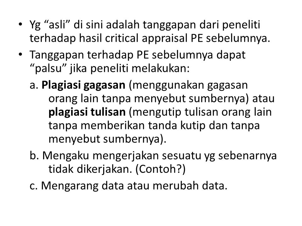 Yg asli di sini adalah tanggapan dari peneliti terhadap hasil critical appraisal PE sebelumnya.