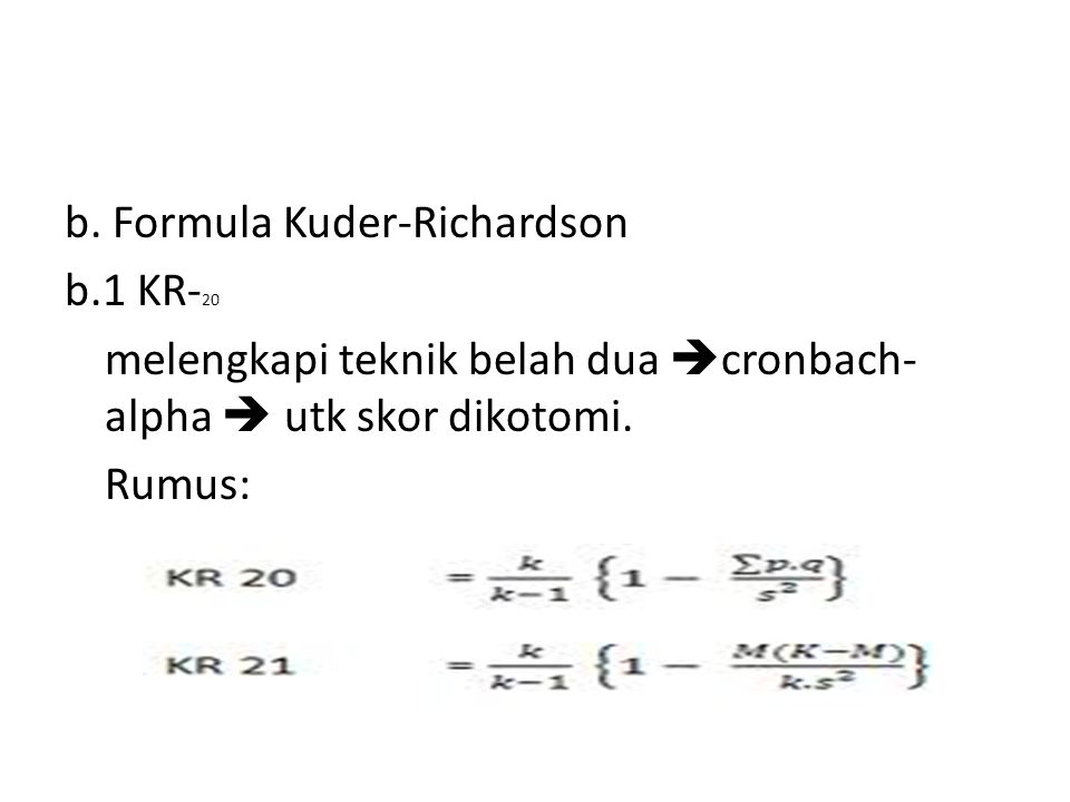 b. Formula Kuder-Richardson b