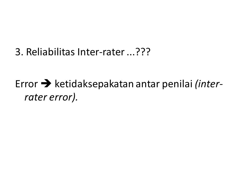 3. Reliabilitas Inter-rater