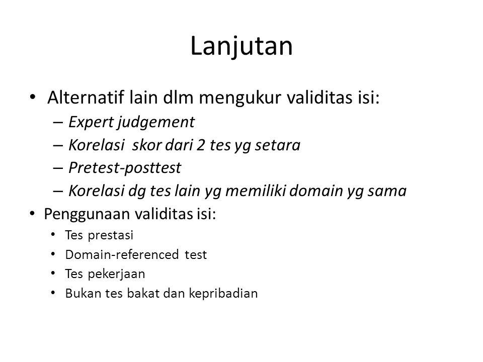 Lanjutan Alternatif lain dlm mengukur validitas isi: Expert judgement