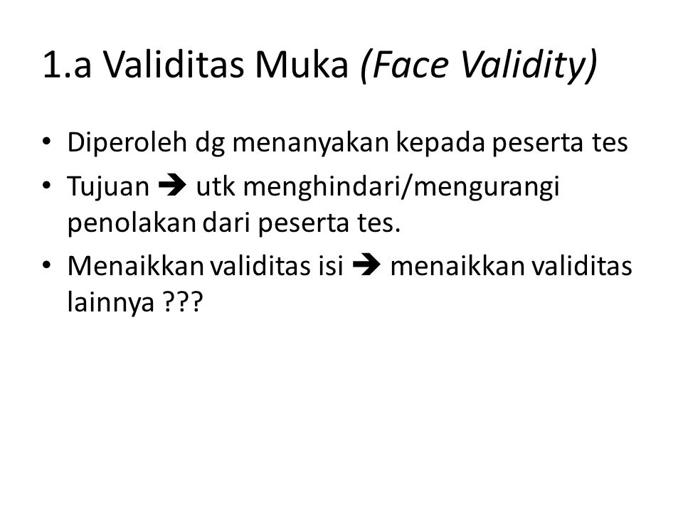 1.a Validitas Muka (Face Validity)