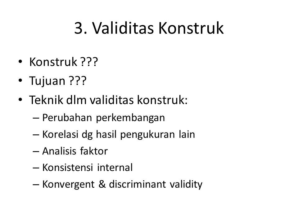 3. Validitas Konstruk Konstruk Tujuan