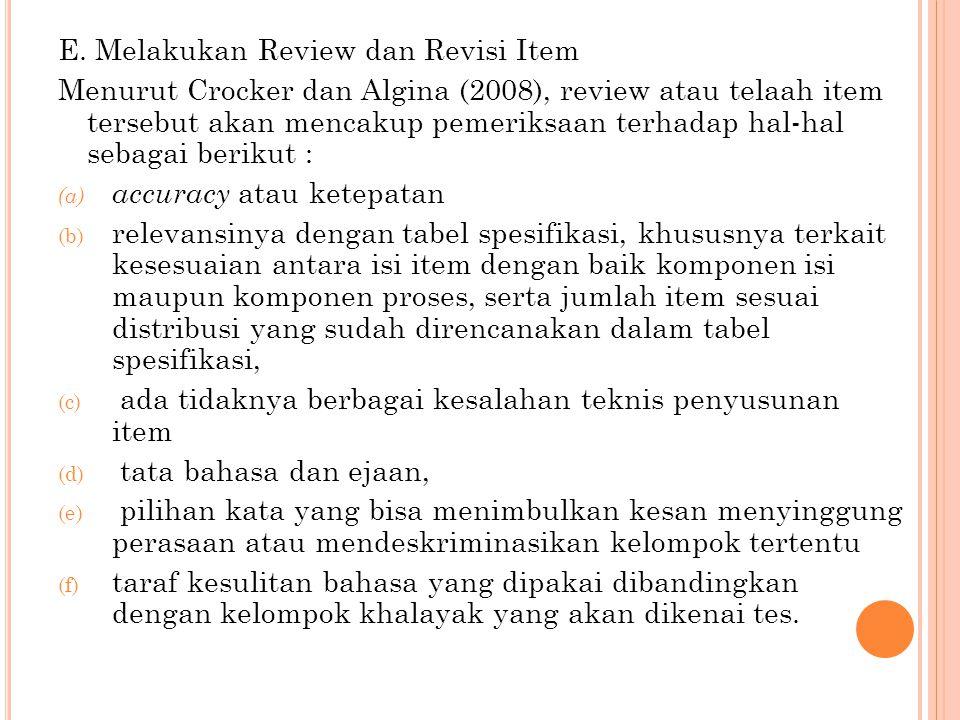 E. Melakukan Review dan Revisi Item