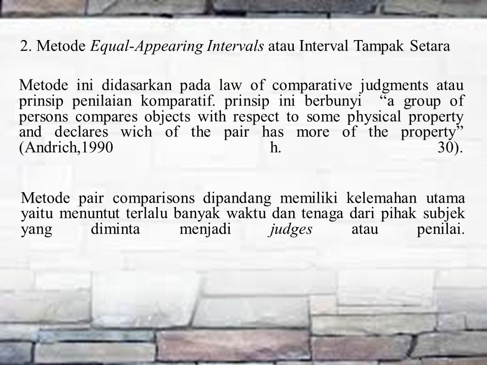 2. Metode Equal-Appearing Intervals atau Interval Tampak Setara