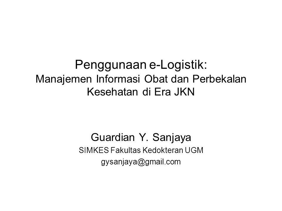 Guardian Y. Sanjaya SIMKES Fakultas Kedokteran UGM gysanjaya@gmail.com