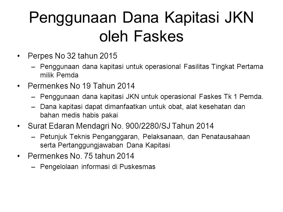 Penggunaan Dana Kapitasi JKN oleh Faskes