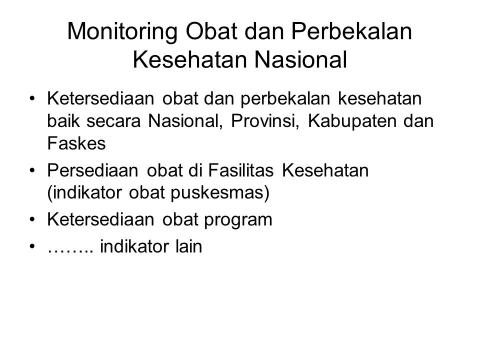 Monitoring Obat dan Perbekalan Kesehatan Nasional