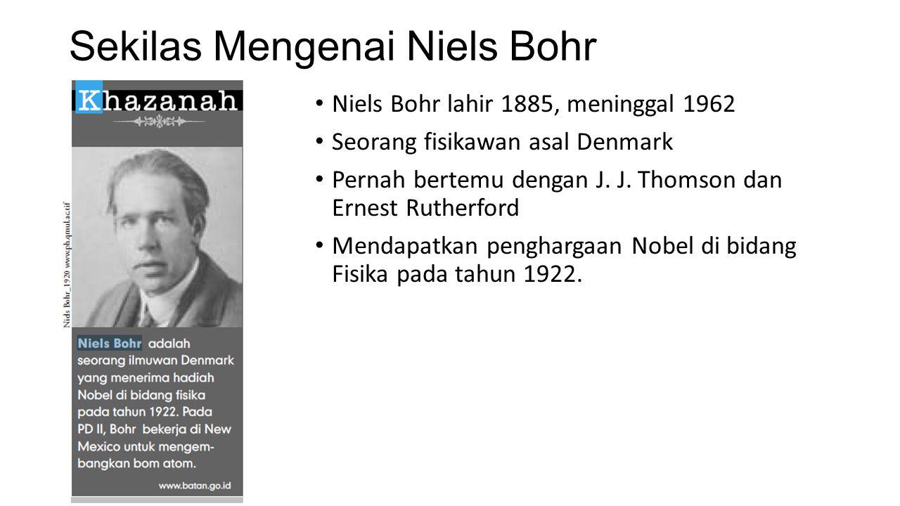 Sekilas Mengenai Niels Bohr