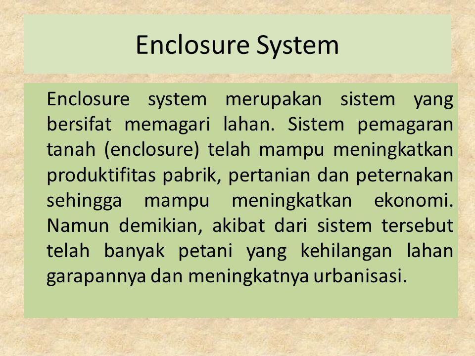 Enclosure System