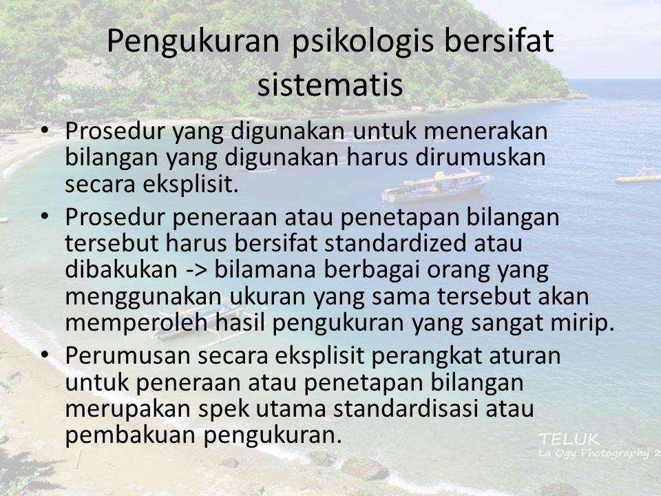 Pengukuran psikologis bersifat sistematis