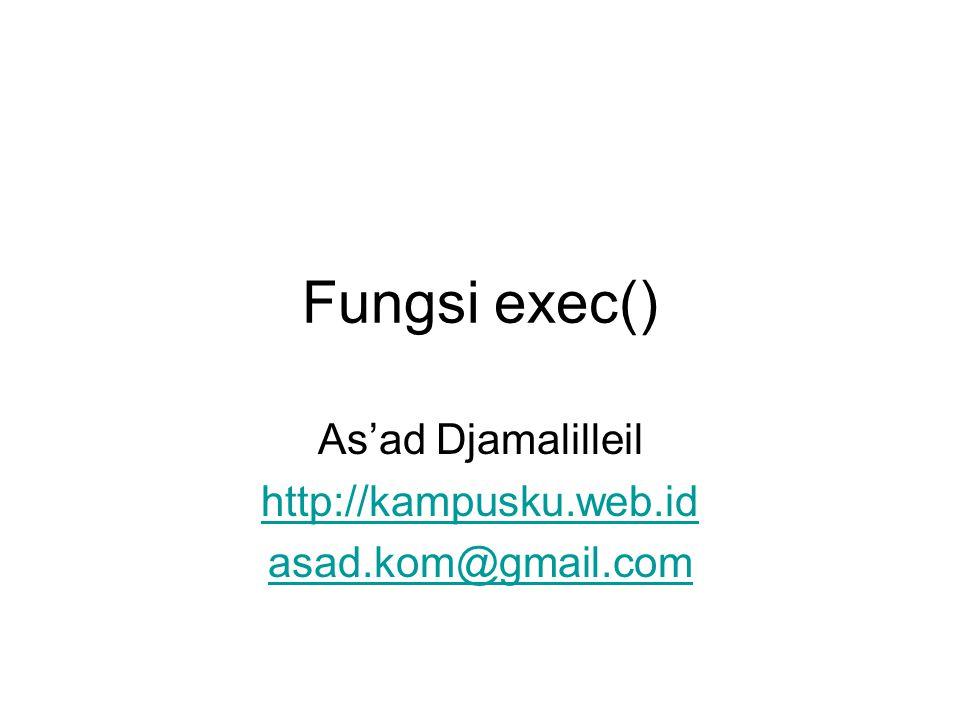 As'ad Djamalilleil http://kampusku.web.id asad.kom@gmail.com