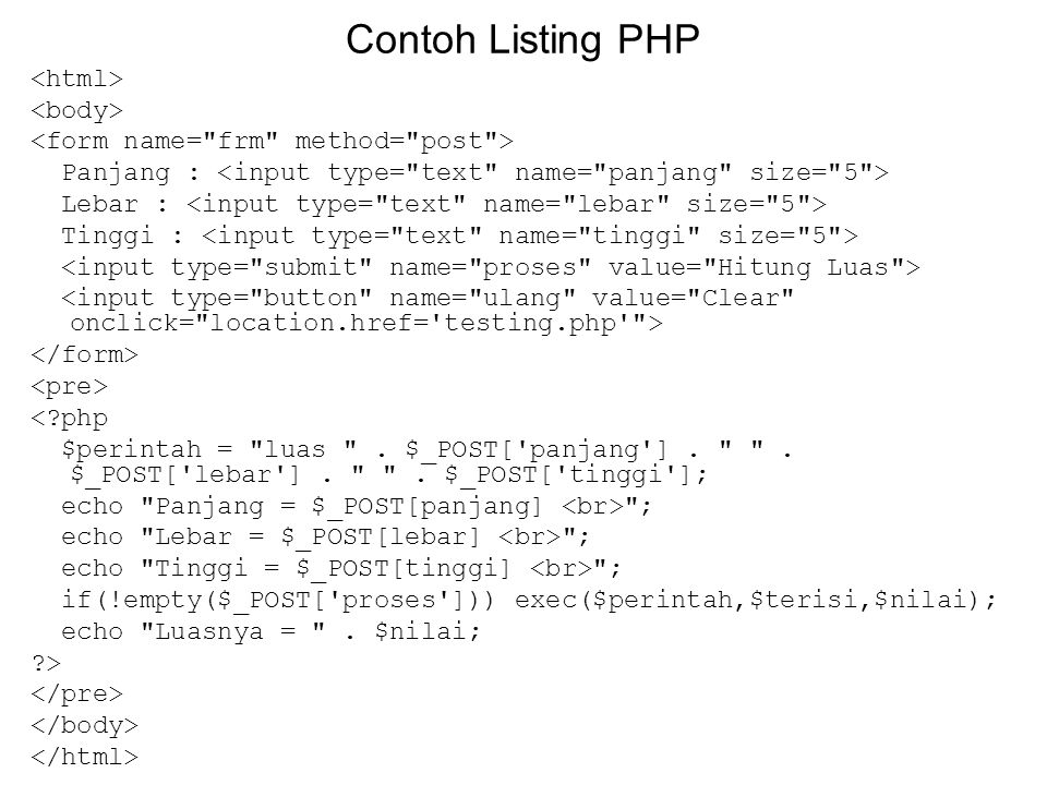 Contoh Listing PHP <html> <body>
