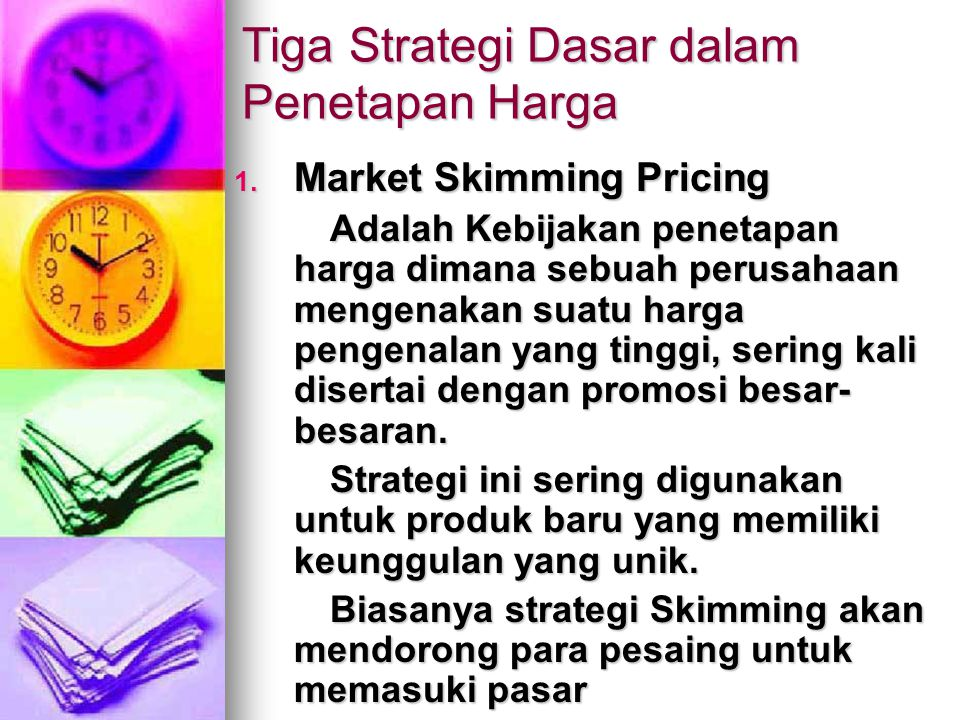 Tiga Strategi Dasar dalam Penetapan Harga