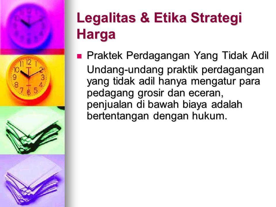 Legalitas & Etika Strategi Harga