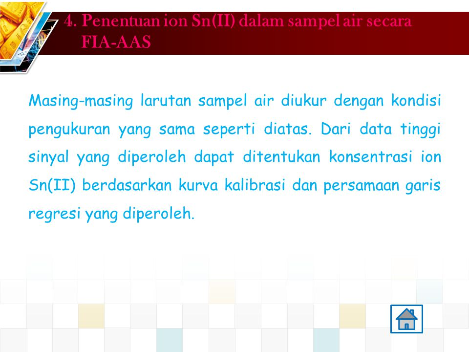 4. Penentuan ion Sn(II) dalam sampel air secara FIA-AAS