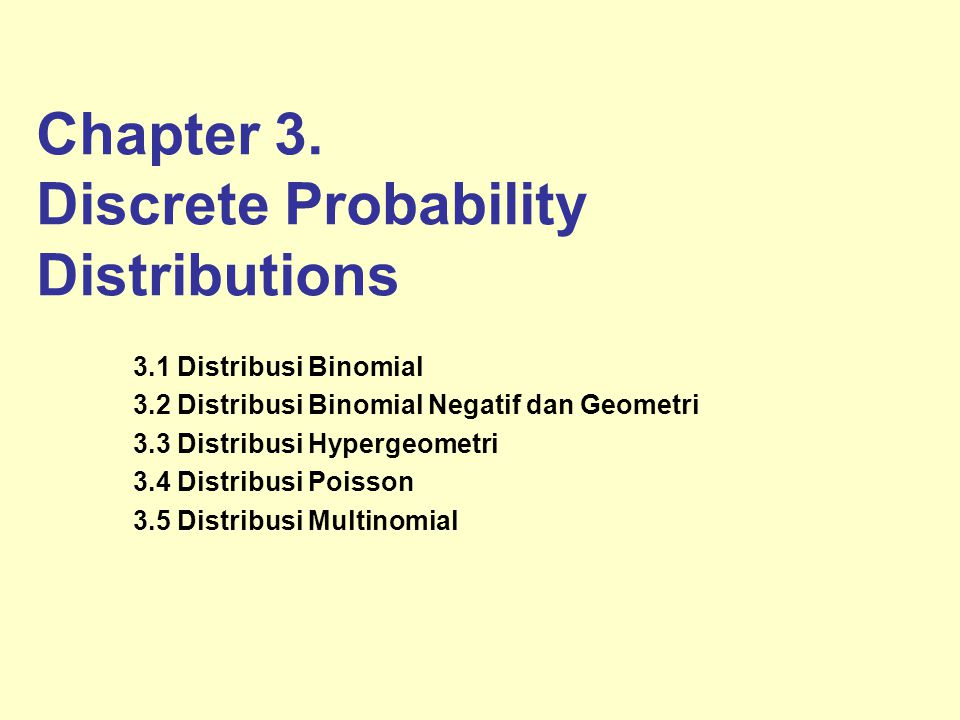 Chapter 3. Discrete Probability Distributions