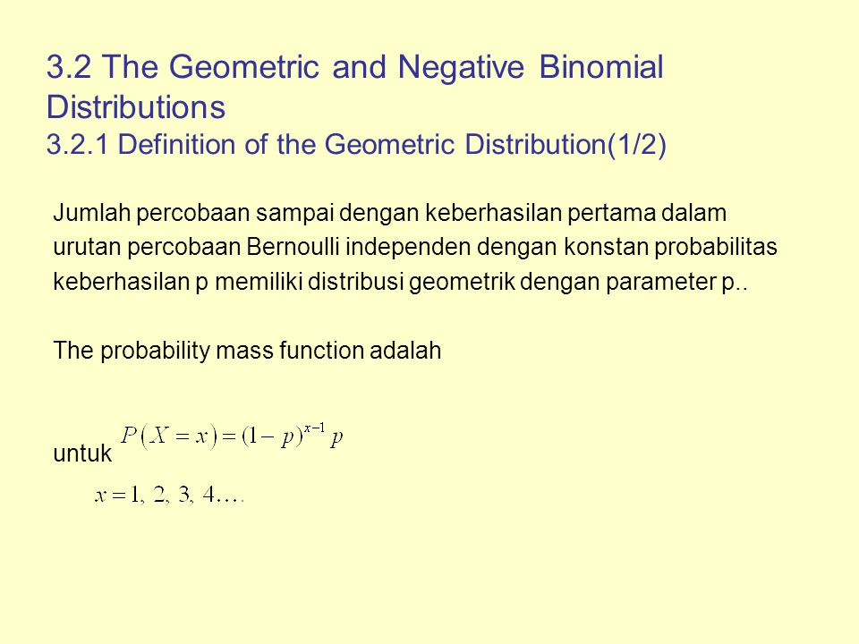 3. 2 The Geometric and Negative Binomial Distributions 3. 2
