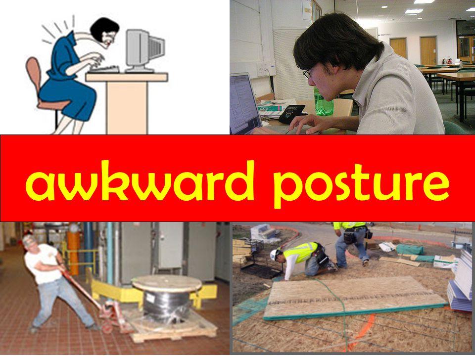 awkward posture