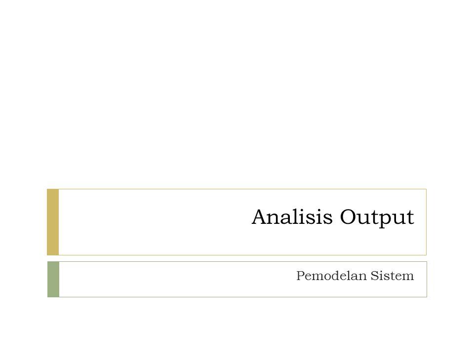 Analisis Output Pemodelan Sistem