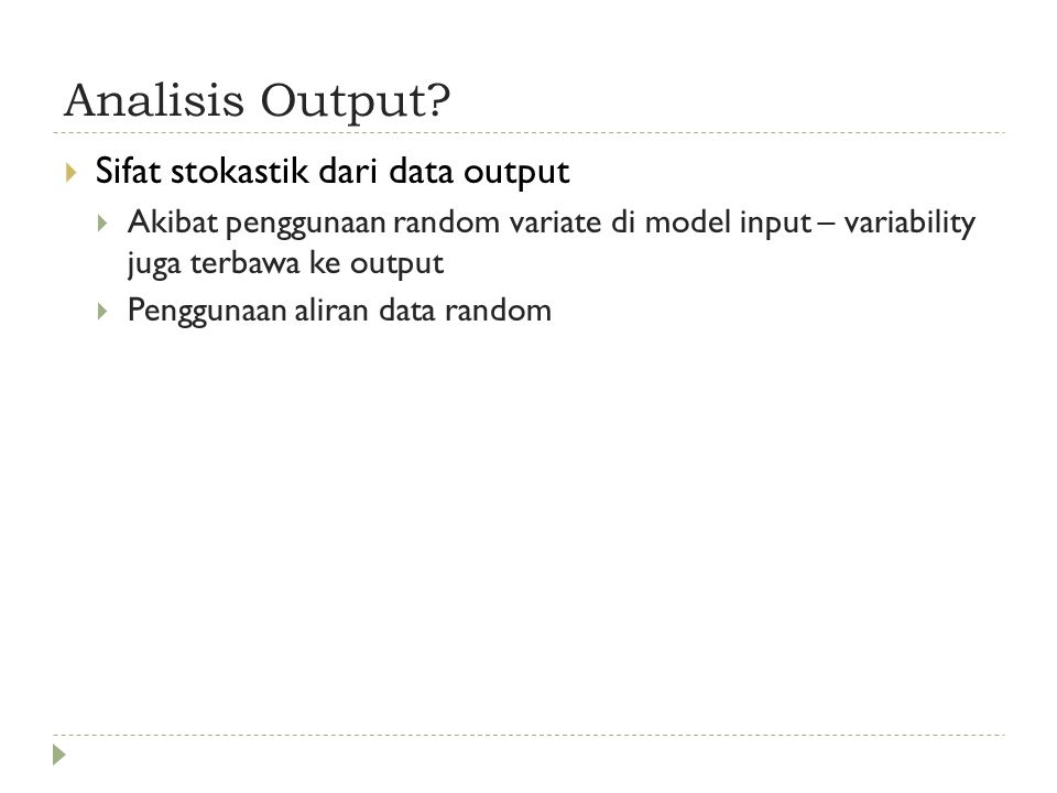 Analisis Output Sifat stokastik dari data output