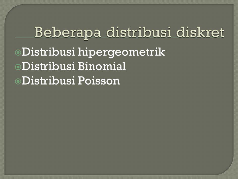 Beberapa distribusi diskret