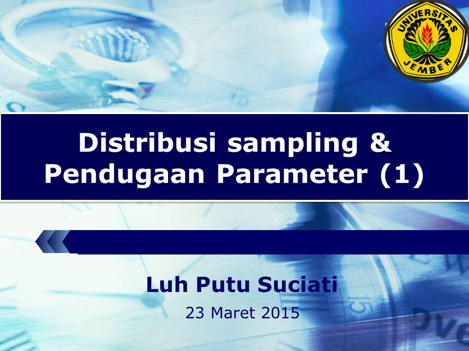 Distribusi sampling & Pendugaan Parameter (1)