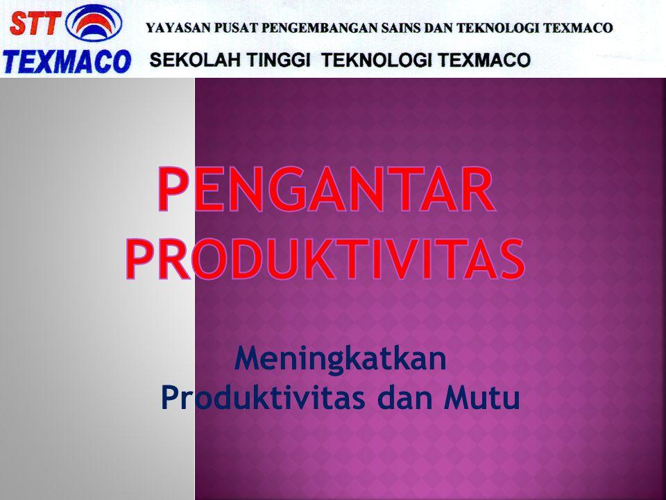 Pengantar Produktivitas
