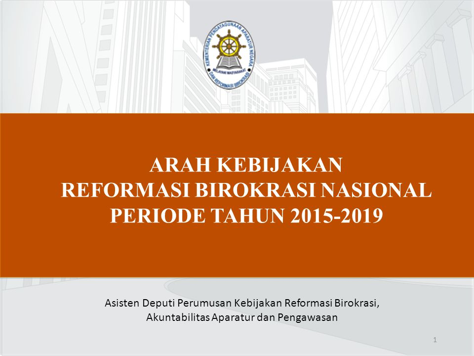 REFORMASI BIROKRASI NASIONAL PERIODE TAHUN 2015-2019